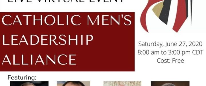 Catholic Men's Leadership Alliance – 3rd Annual Summit